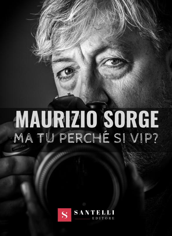 """""""Ma tu perchè si Vip?"""", nella sala consiliare del Comune di Capri la presentazione del libro del paparazzo Maurizio Sorge"""