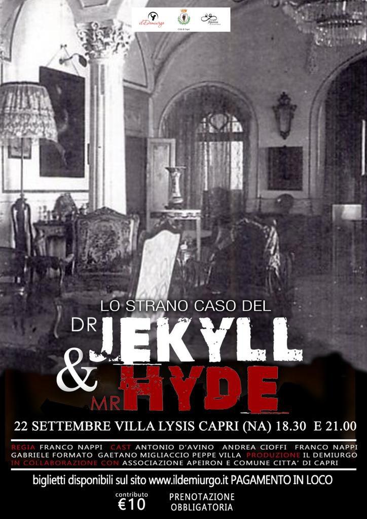 """Capri, a Villa Lysis terzo appuntamento della rassegna """"Teatro in Villa"""" con """"Lo strano caso del Dottor Jekyll e Mr Hyde"""" a cura della compagnia Il Demiurgo"""