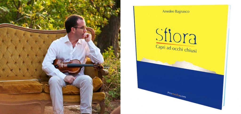 """""""Sfiora Capri ad occhi chiusi"""", martedì la presentazione del nuovo libro dell'ottico e scrittore anacaprese Amedeo Bagnasco"""