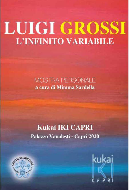 L'infinito variabile, a Capri dal 10 luglio al 20 agosto la mostra di Luigi Grossi