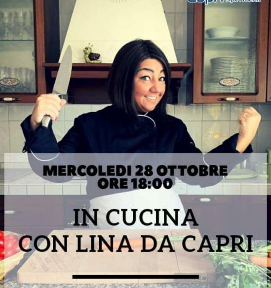 """""""In cucina con Lina da Capri"""": nuovo appuntamento in diretta su Fb e Youtube"""